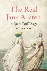 the_real_jane_austen_a_life_in_small_things-byrne_paula
